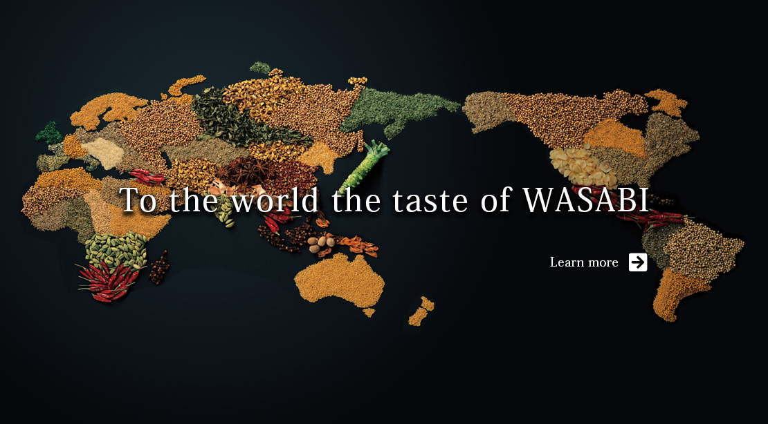 To the world the taste of WASABI